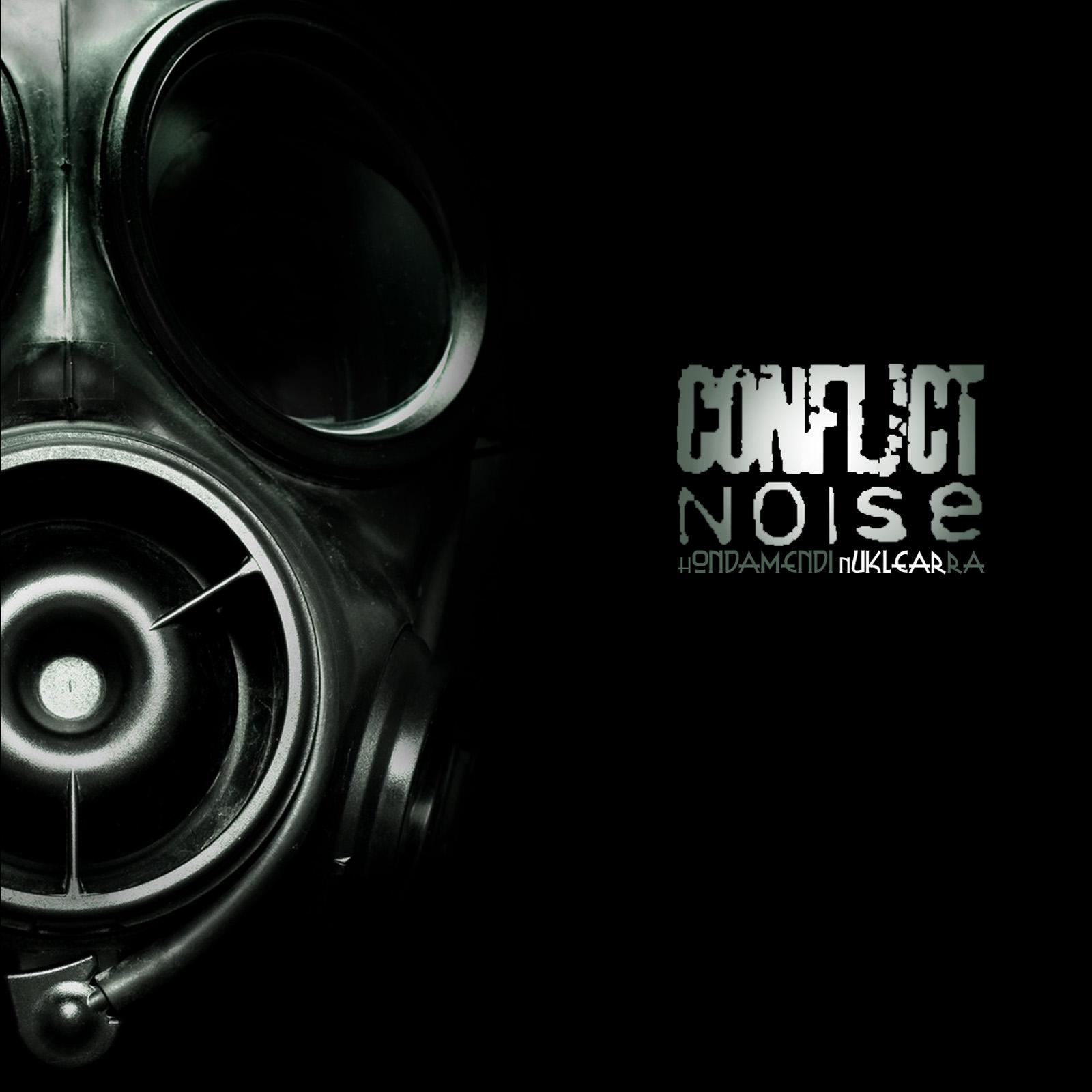 conflict_noise-hondamendi_nuklearra